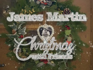 James Martin Christmas with Friends